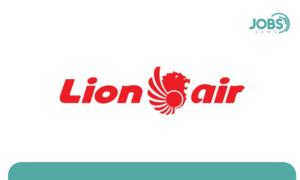 Lowongan Kerja PT Lion Air Group | Juli 2021
